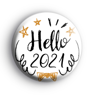 Black and Gold Hello 2021 New Year Badge
