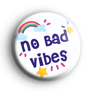 No Bad Vibes Badge