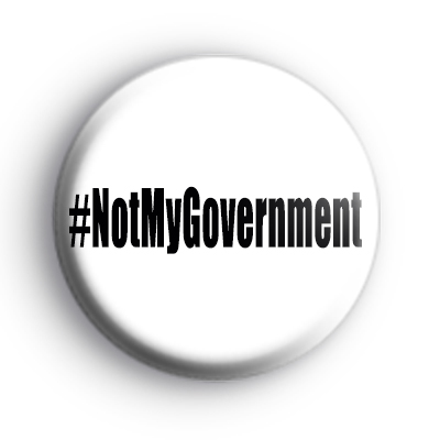 Not My Government Badge