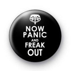 Now Panic and Freak Out Badge