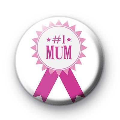 Number 1 Mum Pink Ribbon Badge