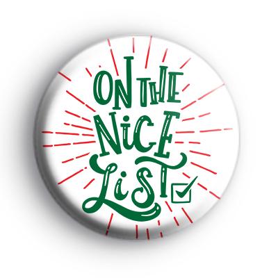 On The Nice List Christmas Badge