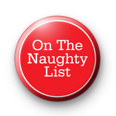 On The Naughty List Festive Badge