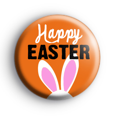 Orange Happy Easter Bunny Badge