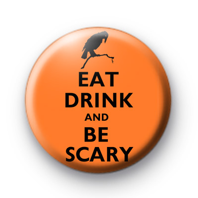 Orange Eat Drink and Be Scary Badge