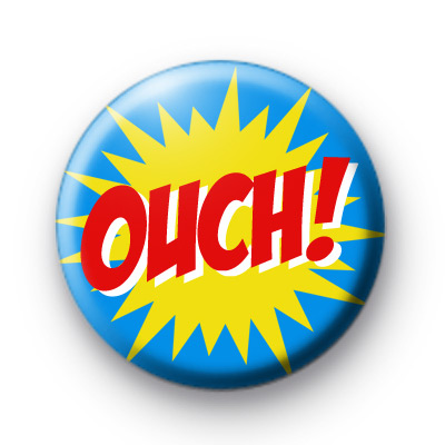 OUCH Comic Book Slogan Badge