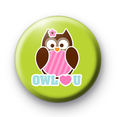 Owl Love You Button Badge