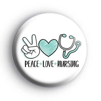 Peace Love Nursing Badge