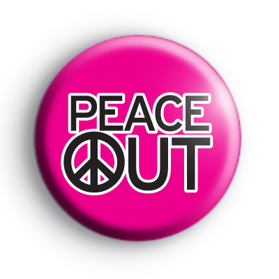Pink Peace Out Badge