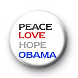 Peace Love Hope Obama Badges