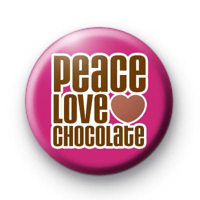 Peace Love Chocolate Badge