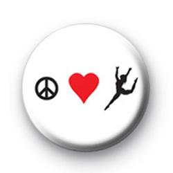 Peace Love Dance Button Badge