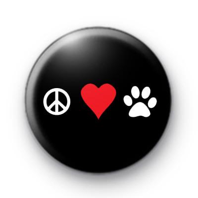 Peace Love Pets Button Badges