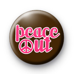 Peace Out button badge