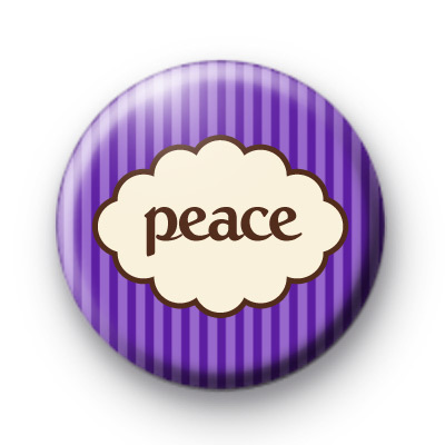 Purple Peace Slogan Badge