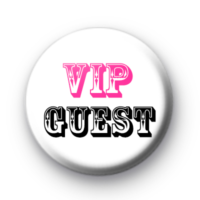 Pink and Black VIP Guest Badge