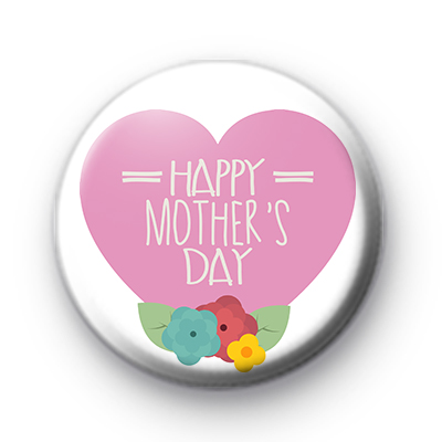 Pink Heart Happy Mothers Day Badge