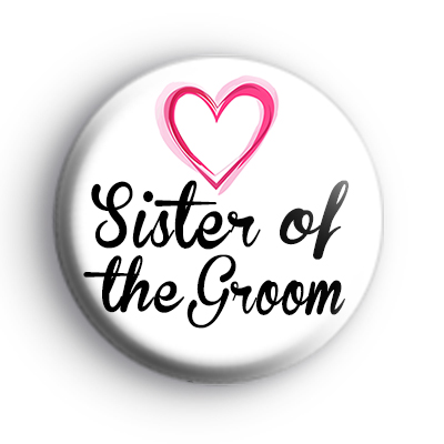 Pink Hearts Sister of the Groom Badge