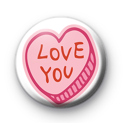 Pink Love You Candy Heart Badge