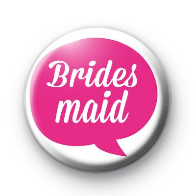Pink Speech Bubble Bridesmaid Badge