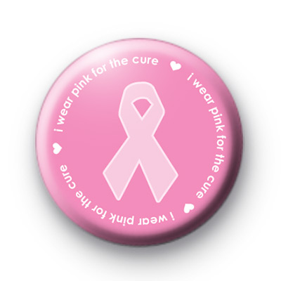 I wear PINK for the Cure Badges