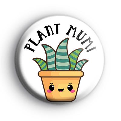 Plant Mum Badge