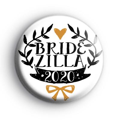 Pretty Black and Gold Bridezilla 2020 Badge