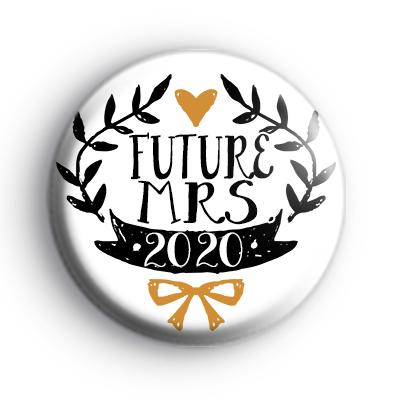 Pretty Black and Gold Future Mrs 2020 Badge