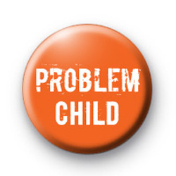 Problem Child badges