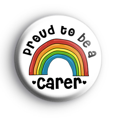 Rainbow Proud To Be a Carer Badge