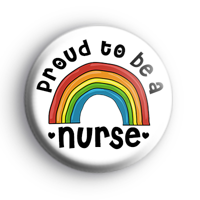 Proud To Be a Nurse Rainbow Badge