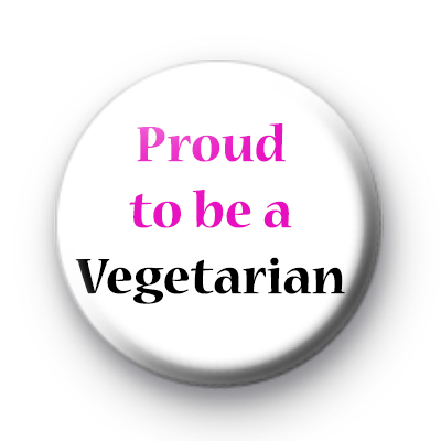 Proud to be a vegetarian badges