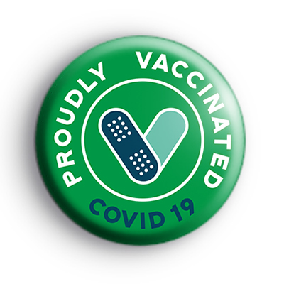 Proudly Vaccinated COVID Green Badge