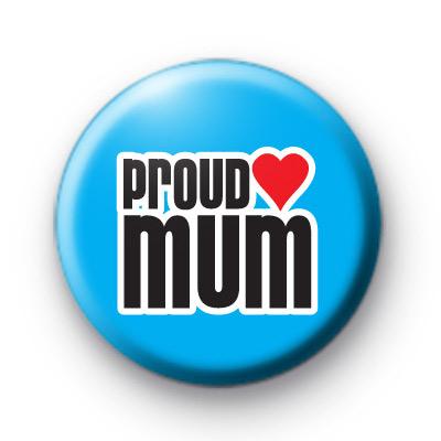 Proud Mum Badge