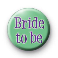 Purple Bride to be badge