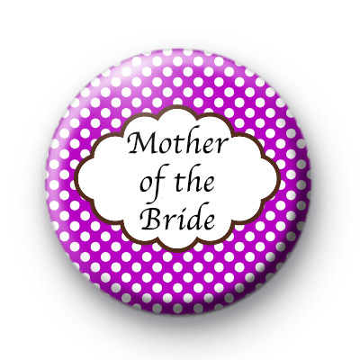 Purple Polka Dot Mother of the Bride Badge
