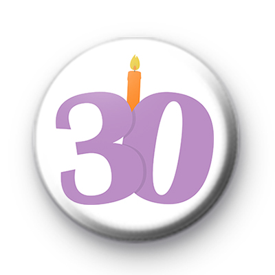 Candle 30th Birthday Pin Badge