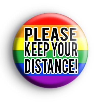 Rainbow Please Keep Your Distance Badge