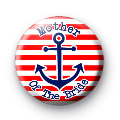 Red & white striped anchor mother of the bride badge