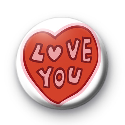 Valentines Red Heart Love You Badge