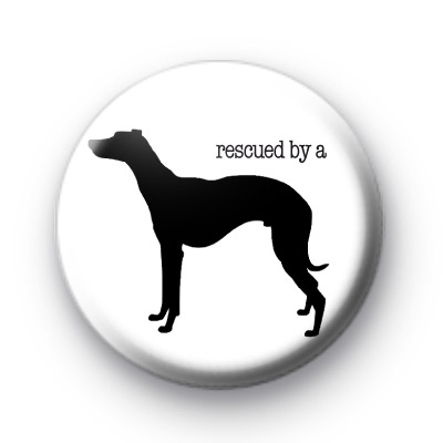 Rescued by a Whippet badge