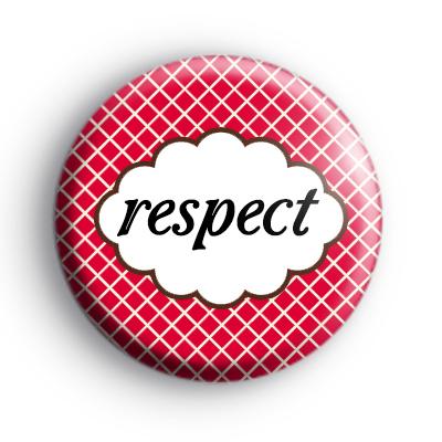 Respect Button Badge