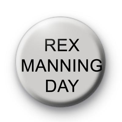 Rex Manning Day badge