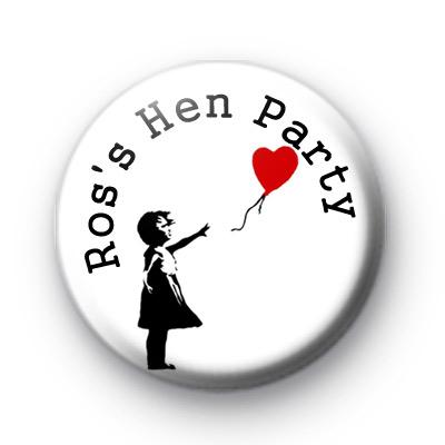 Custom Banksy Hen Party Badge