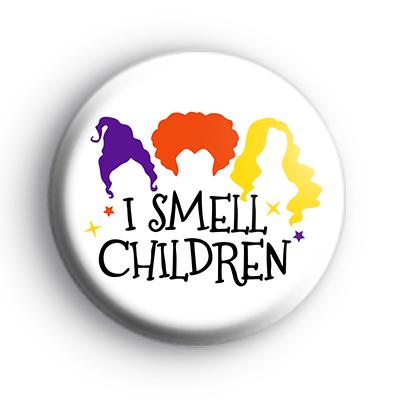 I Smell Children Hocus Pocus Badge