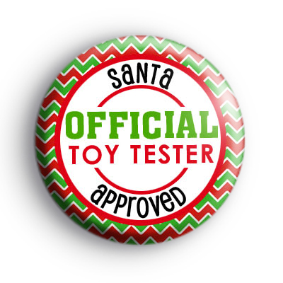 Santa Approved Official Toy Tester Badge