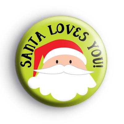 Santa Loves You Badges