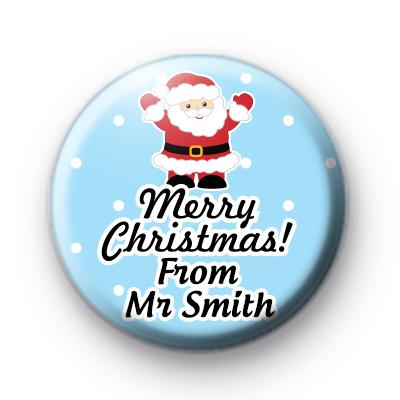 Santa Custom Teacher Text School Christmas Name Badge