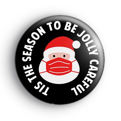 Tis The Season To Be Jolly Careful Badge