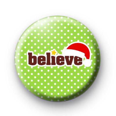Green Believe Santa Hat Badge